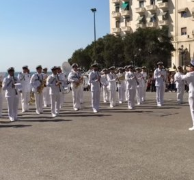 Θεσσαλονίκη - Βίντεο: Εντυπωσίασε η μπάντα του Πολεμικού Ναυτικού - έπαιξε από Despacito μέχρι Σαββόπουλο  - Κυρίως Φωτογραφία - Gallery - Video