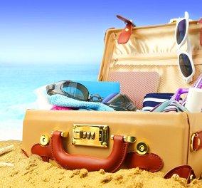 Νεσεσέρ διακοπών: Εσύ ξέρεις ποια είναι η λίστα με τα απαραίτητα για κάθε ταξίδι; - Κυρίως Φωτογραφία - Gallery - Video