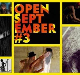 «3ο Φεστιβάλ Τεχνών Open September» με παραστάσεις, εκθέσεις φωτογραφίας, χαρακτικής, κοσμήματος, κατασκευών, Video Art, Ταινίες Μικρού Μήκους, Ανοιχτά Σεμινάρια, και live με τους «THE L.E.D.»  - Κυρίως Φωτογραφία - Gallery - Video